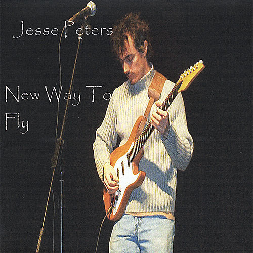 New Way To Fly by Jesse Peters