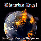 Heartbeat From a Nightmare by Disturbed Angel