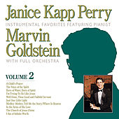Janice Kapp Perry Favorites Featuring Pianst Marvin Goldstein, Vol 2 by Janice Kapp Perry