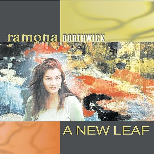 A New Leaf by Ramona Borthwick
