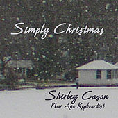 Simply Christmas by Shirley Cason
