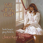 With All My Heart by Janice Kapp Perry