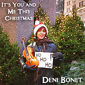 It's You And Me This Christmas by Deni Bonet