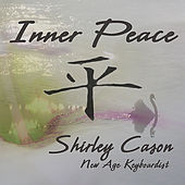 Inner Peace by Shirley Cason