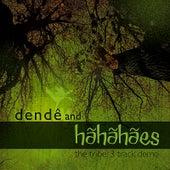 The Tribe - EP by Dendê