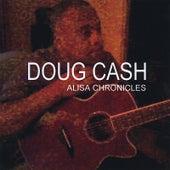Alisa Chronicles by Doug Cash
