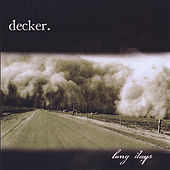 Long Days by Decker