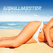 Summertime by DJ Skillmaster