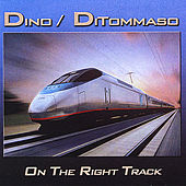 On the Right Track by Dino