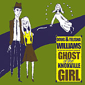 Ghost of the Knoxville Girl by Telisha Williams