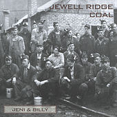 Jewell Ridge Coal by Jeni & Billy