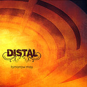 Tomorrow May by Distal