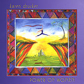 Power of Women by Karen Drucker