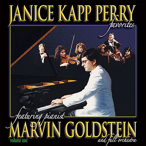 Janice Kapp Perry Favorites Featuring Pianist Marvin Goldstein Vol 1 by Janice Kapp Perry