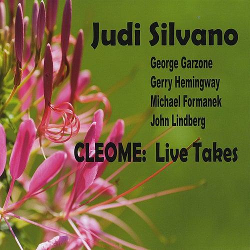 Cleome - Live Takes by Judi Silvano