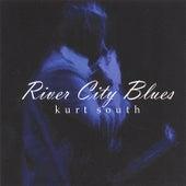 River City Blues by Kurt South