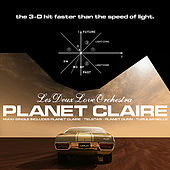 Planet Claire 3D Maxi Single! by Les Deux Love Orchestra