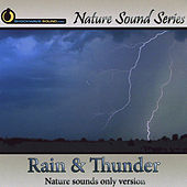 Rain & Thunder (Nature Sounds Only version) by Nature Sound Series