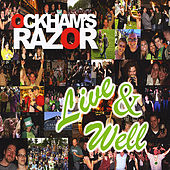 Live And Well by Ockham's Razor