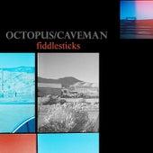 Fiddlesticks by Octopus
