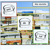 The Revisits by Pan De Sal