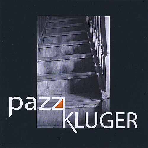 Pazz Kluger by Pazz Kluger