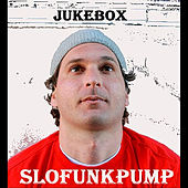 Jukebox by Slofunkpump
