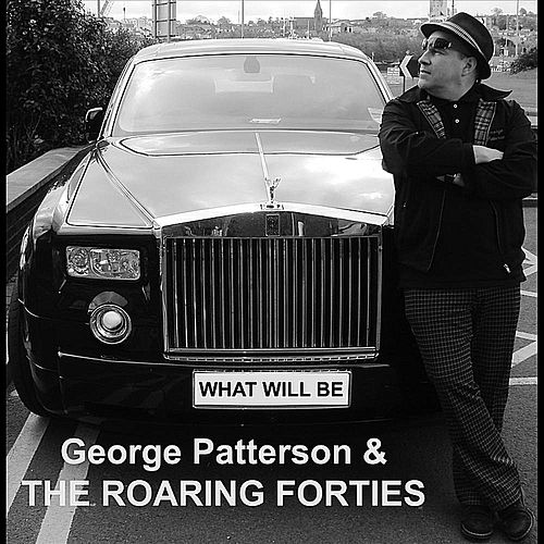 What Will Be Will Be. by The Roaring Forties