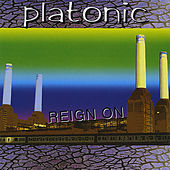 Reign On by Platonic