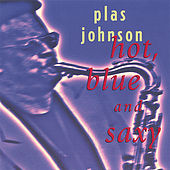 Hot, Blue And Saxy by Plas Johnson
