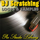 DJ Scratching Loops & Samples by Pro Studio Library