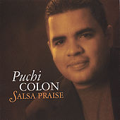 Salsa Praise by Puchi Colon