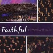 Faithful by The Prestonwood Choir