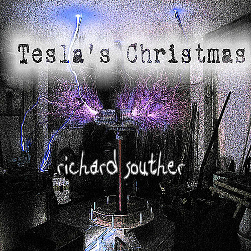 Tesla's Christmas by Richard Souther