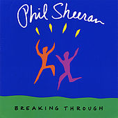 Breaking Through by Phil Sheeran