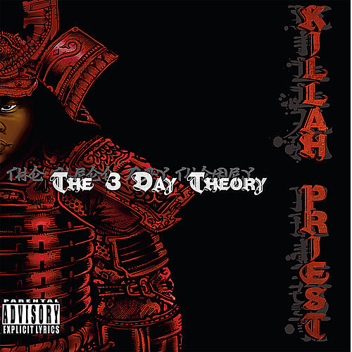 The 3 Day Theory by Killah Priest