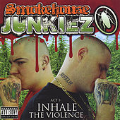 Act 1: Inhale the Violence by Smokehouse Junkiez