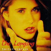 The Longing by Smithfield Fair