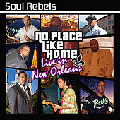 No Place Like Home: Live in New Orleans von Soul Rebels