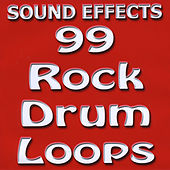 99 Rock Drum Loops by Sound Effects