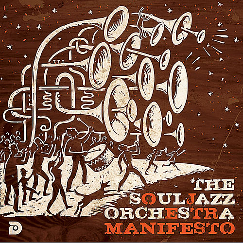 Manifesto by The Souljazz Orchestra