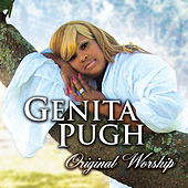 Original Worship by Genita Pugh