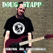You're So Yesterday [Digital E.P.] by Doug Stapp