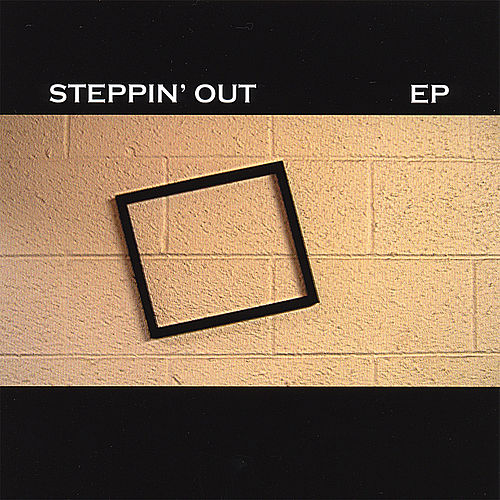 Steppin' Out - Ep by Burgundy Ties