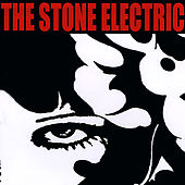 The Stone Electric by The Stone Electric