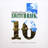 Tenth Anniversary Collection by Switchback