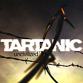 Uncivilized by Tartanic