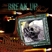 The Break-Up Ghost by The Barbarellatones