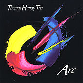 Arc by Thomas Handy Trio