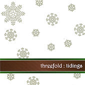 Tidings by Threefold